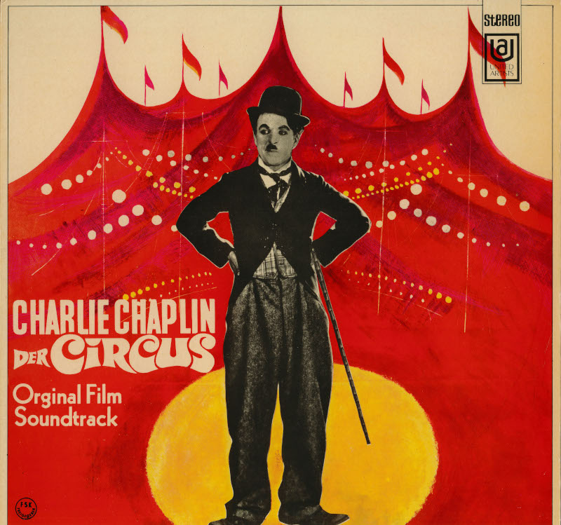 Charlie Chaplin, l'homme-orchestre. : Pochette de disque de la bande originale du Cirque, United Artists Records, 1969 © Roy Export S.A.S