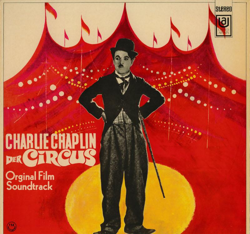 Charlie Chaplin, l'homme-orchestre. : Pochette de disque de la bande originale du Cirque, United Artists Records, 1969 © Roy Export S.A.S