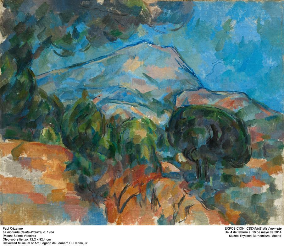 Site/ Non site – Paul Cézanne : Mount Sainte-Victoire,  ca.1904.Cleveland MuseumLeonard C. Hanna, Jr., 1958 Nationalgalerie of Art. Bequest of