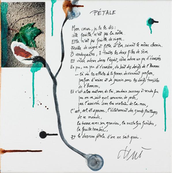 Salah Stétié et les peintres : Joël Leick – Pétale, 2003 Avec texte manuscrit de Salah Stétié Acrylique sur toile – 40 x 40 cm Photographie Frédéric Jaulmes © ADAGP, Paris 201