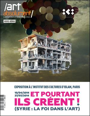 HS Syrie - Exposition Et pourtant ils créent!