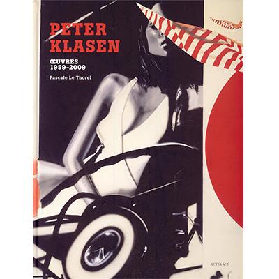 Peter Klasen. Oeuvres 1959-2009  EPUISE