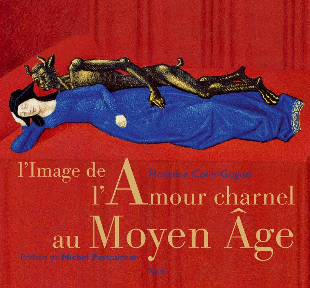 L'image de l'amour charnel au Moyen Age