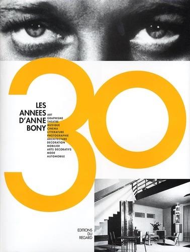 Les années 30 d'Anne Bony