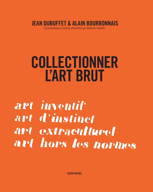 Collectionner l'art brut