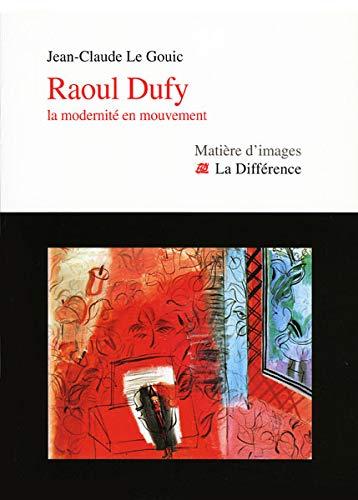 Raoul Dufy, la modernité en mouvement
