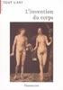 L'invention du corps, la représentation de l'homme du Moyen-Âge au début du XXe siècle