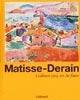 Matisse – Derain, Collioure 1905, un été fauve