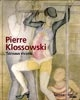 Pierre Klossowski – Tableaux vivants