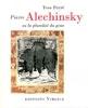 Pierre Alechinsky ou la pluralité du geste