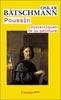 Poussin. Dialectiques de la peinture