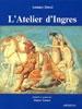 L'Atelier d'Ingres