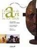 L'aventure de l'art au XXe siècle
