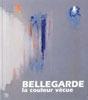 Bellegarde, la couleur vécue