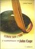 Écrire sur l'Eau, l'Esthétique de John Cage