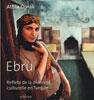 Ebru – Reflets de la diversité culturelle en Turquie