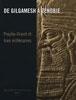 De Gilgamesh à Zénobie: Proche-Orient et Iran millénaire.