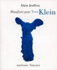 Manifeste pour Yves Klein