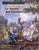 Le harem des lumières – L'image de la femme dans la peinture orientaliste du XVIIIe siècle
