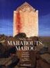 Marabouts, Maroc