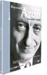 Raymond Aron - Spectateur engagé